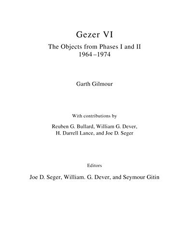 Gezer VI: The Objects: The Objects from Phases I and II (1964–74)