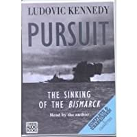 Pursuit: The Sinking of the Bismarck