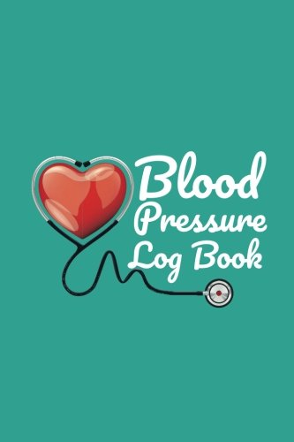 Blood Pressure Log Book: Daily Blood Pressure Notebooks by Dartan Creations