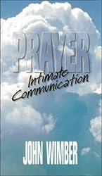 Prayer: Intimate communication