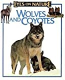 Wolves and Coyotes, Jane Parker Resnick, 1561563544