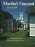 Martha's Vineyard in Color, Marion Vuilleumier, 0803847246