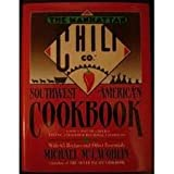 Manhattan Chili Co Southwest-American Cookbook: A Spicy Pot of Chiles, Fixins', and Other Regional Favorites