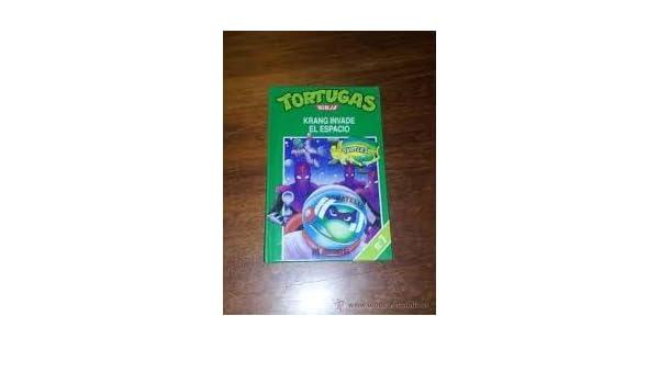 Tortugas Ninja nº 7. Krang invade el Espacio: Amazon.es ...