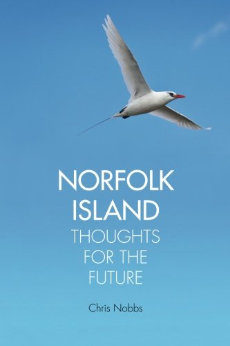 Norfolk Island: Thoughts for the Future