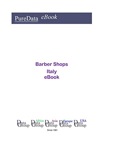 Barber Shops in Italy: Product Revenues (English Edition)