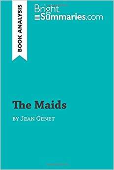 Book The Maids by Jean Genet (Book Analysis): Detailed Summary, Analysis and Reading Guide