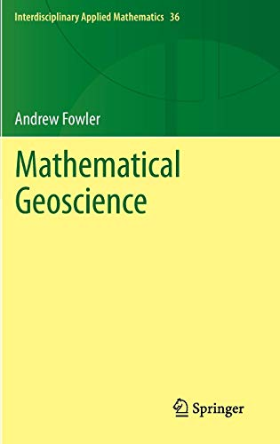 Mathematical Geoscience (Interdisciplinary Applied Mathematics)