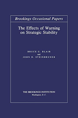 Brookings Papers - The Effects of Warning on Strategic Stability (Brookings Occasional Papers)