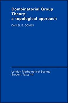 Book Combinatorial Group Theory: A Topological Approach (London Mathematical Society Student Texts)