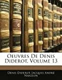 Oeuvres de Denis Diderot, Denis Diderot and Jacques André Naigeon, 1143486021
