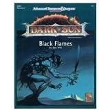 Black Flames (AD&D/Dark Sun Module DSM1) (Advanced Dungeons & Dragons, 2nd Edition, Dsm1 Adventure Module, 2417)