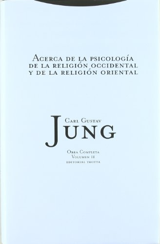 Descargar Libro Acerca De La Psicología De La Religión Occidental Y De La Religión Oriental - Vol. 2, Obras Completas Carl Gustav Jung