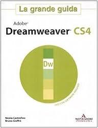 Adobe Dreamweaver CS4. La grande guida. Con DVD-ROM