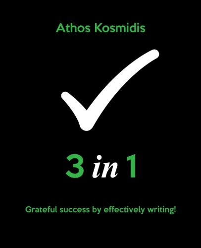 3 in 1: Grateful success by effectively writing! ebook