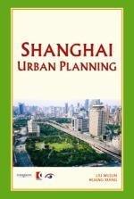 Shanghai Urban Planning (Shanghai Series)