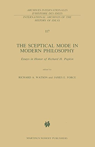 Download The Sceptical Mode in Modern Philosophy: Essays in Honor of Richard H. Popkin (International Archives of the History of Ideas   Archives internationales d'histoire des idées) pdf