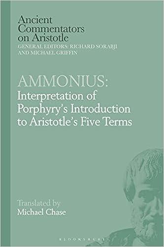 Interpretation of Porphyry/'s Introduction to Aristotle/'s Five Terms Ammonius