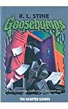 The Haunted School (Goosebumps)