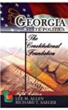 Georgia State Politics : The Constitutional Foundation, Allen, Lee M. and Saeger, Richard T., 0757544444