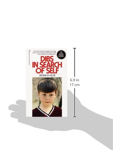Dibs in search of self the renowned deeply moving story of an dibs in search of self the renowned deeply moving story of an emotionally lost child who found his way back virginia m axline 9780345339256 fandeluxe Choice Image