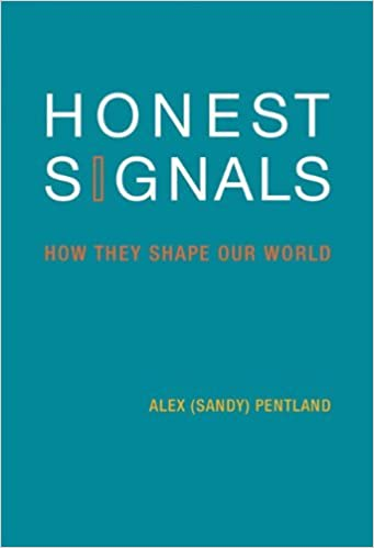 Book Honest Signals: How They Shape Our World (MIT Press) by Alex Pentland (2010-09-24)