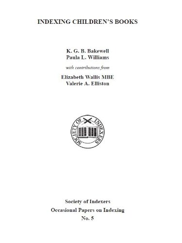Indexing children's books (Occasional Papers on Indexing Book 5)