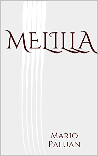 Melilla (Italian Edition) ()
