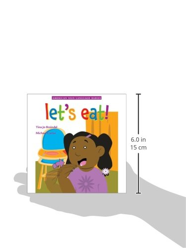 Let's Eat! (American Sign Language Babies series) by DawnSignPress