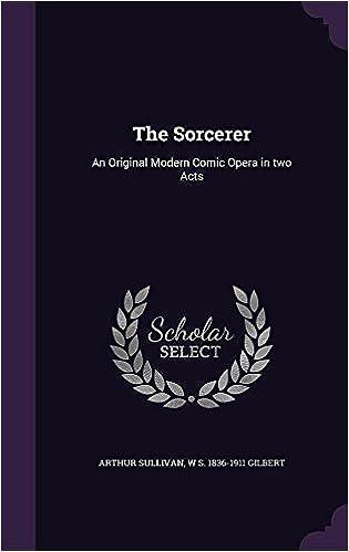 Descargar Elitetorrent Español The Sorcerer: An Original Modern Comic Opera In Two Acts Epub Libres Gratis