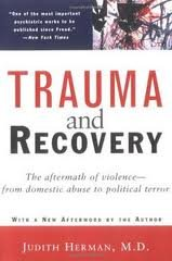 Trauma and Recovery Publisher: Basic Books; 14tth printing edition