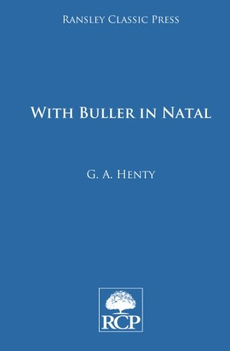 Read Online With Buller in Natal: A Born Leader pdf epub