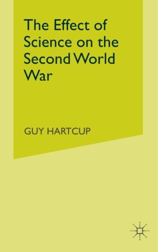The Effect of Science on the Second World War