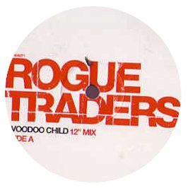 Rogue Traders - Voodoo Child (Remixes)