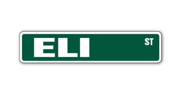 """ELI Street Sign Childrens Name Room Sign Indoor//Outdoor 18/"""" Wide"""