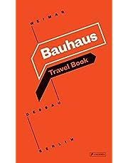 Bauhaus: Travel Book: Weimar Dessau Berlin