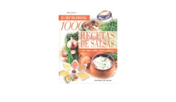 1000 recetas de salsas (Cocina (de Vecchi)): Amazon.es: Gilles Dubois: Libros