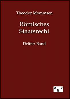 Römisches Staatsrecht (German Edition)