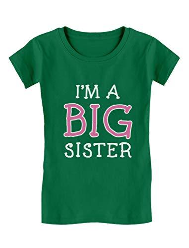 Elder Sibling Gift Idea - I'm A Big Sister - Cute Girls' Fitted Kids T-Shirt M (7-8) Green