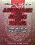 Artisan of the Paradise a Study of Art and Artisans of Kashmir, D. N. Dhar, 8186505253