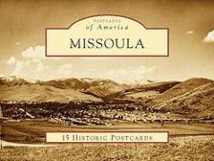 Download Missoula (Postcards of America: Montana) pdf epub