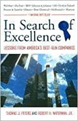 In Search of Excellence: Lessons from America's Best-Run Companies [Hardcover...