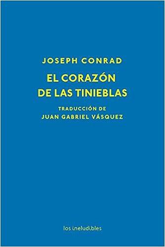 El corazón de las tinieblas (Los ineludibles): Amazon.es: Joseph Conrad: Libros