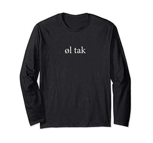 Ol Tak Beer Please Language Danish Dansk Vacation Shirt Long Sleeve T-Shirt