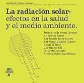Descargar Libro La Radiación Solar: Efectos En La Salud Y El Medio Ambiente De Benito Benito De La Morena Carretero