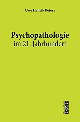 Psychopathologie im 21. Jahrhundert