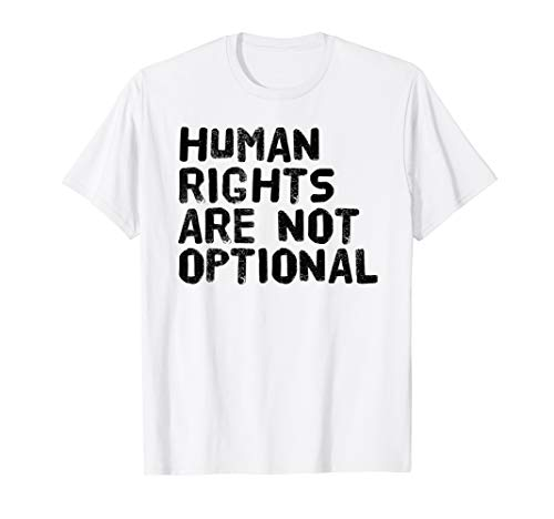 HUMAN RIGHTS ARE NOT OPTIONAL Shirt Funny LGBT