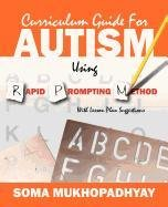 Curriculum Guide for Autism Using Rapid Prompting Method: With Lesson Plan Suggestions
