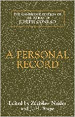 A Personal Record (The Cambridge Edition of the Works of Joseph Conrad)