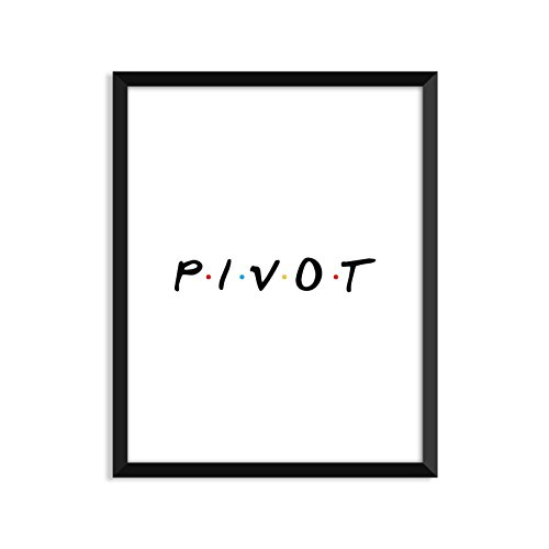 Pivot - Friends - Unframed art print poster or greeting card